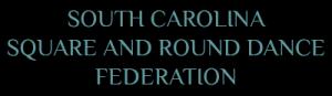 South Carolina Square & Round Dance Federation