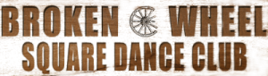 Broken Wheel Square Dance Club